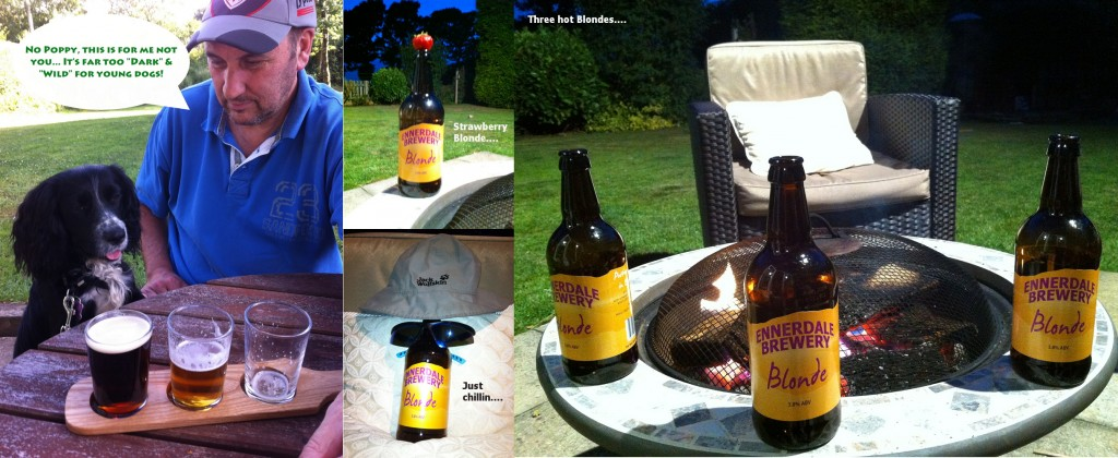 Three Hot Blondes from Ennerdale - real ale doesn't get much better!